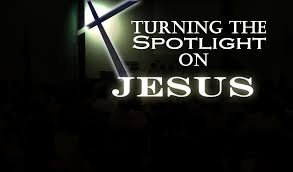 spotlight on Jesus