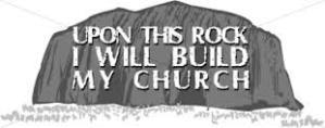 The church is built by direct inward revelation from the living, resurrected Jesus to your heart.