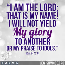 I will not yield My glory