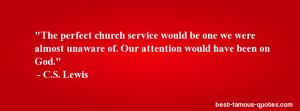 C.S. Lewis quote perfect church