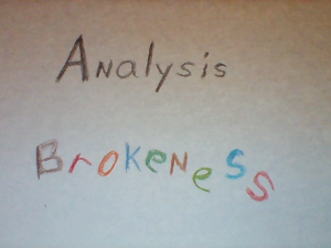 analysis brokenness