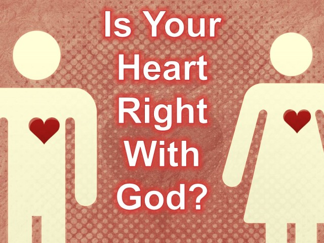 heart right with God